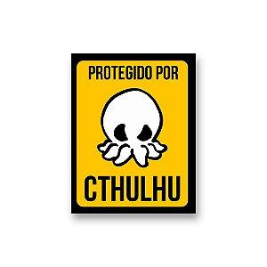 Placa Decorativa #49 Protegido por Cthulhu