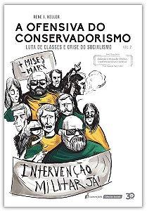 A Ofensa do Conservadorismo - Luta de Classes e Crise do Socialismo