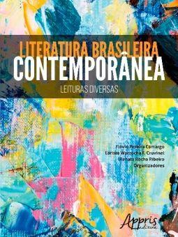 Literatura Brasileira Contemporânea: Leituras Diversas