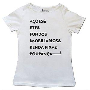 T-Shirt Investimentos - Feminina