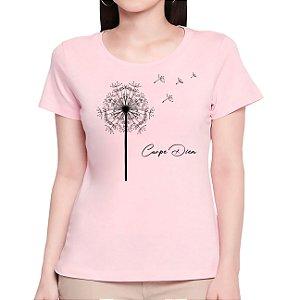 T-Shirt Dente-de-Leão Carpe Diem - Feminina - AM+ROSA