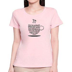 T-Shirt Xícara da Positividade - Feminina - AM+ROSA