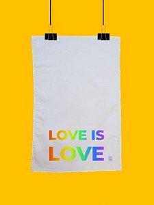 Pano de prato Love is Love