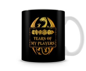 Caneca Dungeons and Dragons Tears Of My Players