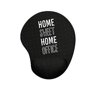 Mouse pad Ergonômico Home Sweet Home Office Preto