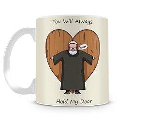 Caneca Game of Thrones hold my door II