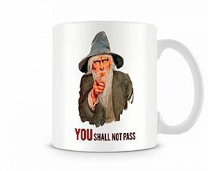 Caneca senhor dos anéis Gandalf You Shall Not