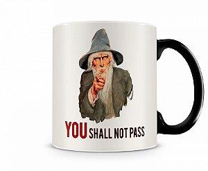 Caneca Mágica senhor dos anéis Gandalf You Shall Not Pass