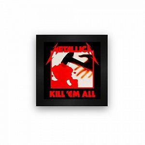 Quadro azulejo com moldura Metallica Kill Em All