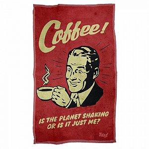 Pano Multiuso em Microfibra Coffee is the planet shaking...