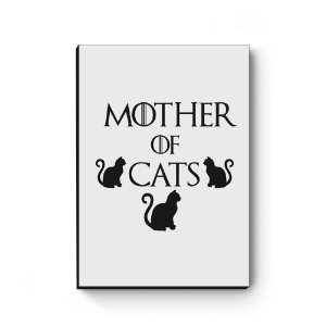 Quadro decorativo MDF Khaleesi Mother of Cats White