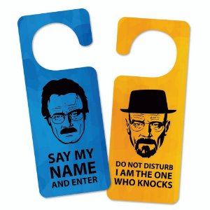 Aviso de Porta Say My Name Geek