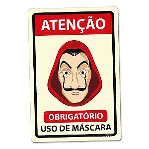 Placa Decorativa La Mascara Obrigatória