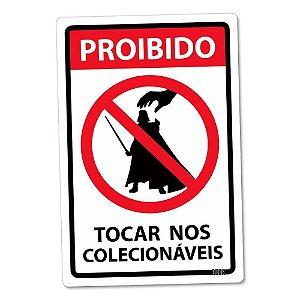 Placa Decorativa Proibido Tocar Nos Colecionáveis