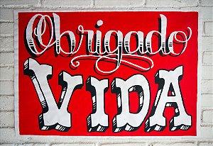 Poster OBRIGADO VIDA - 66 X 96CM