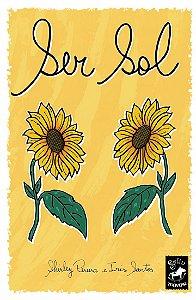 SER SOL I Shirley Pereira e Iris Santos