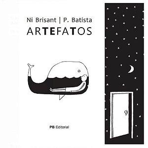 ArteFatos | Ni Brisant e P. Batista