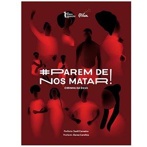 Livro #Paremdenosmatar   Cidinha da Silva