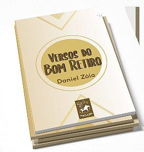 Versos do Bom Retiro + Zine I Daniel Zóia