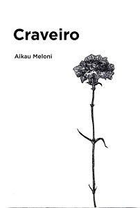Craveiro I Aikau Meloni
