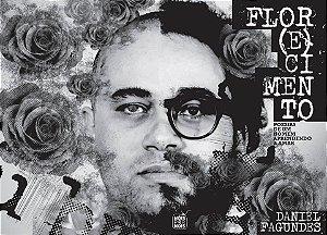 Flo(e)cimento I Daniel Fagundes