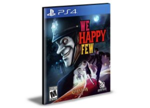 WE HAPPY FEW- PS4 PSN MÍDIA DIGITAL