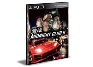 MIDNIGHT CLUB 2 - PS3 PSN MÍDIA DIGITAL