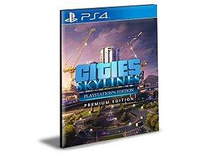 Cities Skylines - Premium Edition 2  - PS4 PSN Mídia Digital