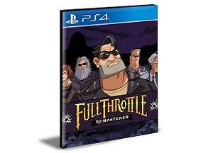 Full Throttle Remastered - PS4 PSN MÍDIA DIGITAL