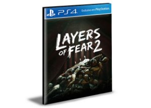 LAYERS OF FEAR 2 - PS4 PSN MÍDIA DIGITAL