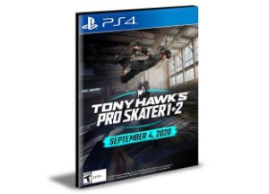 Tony Hawk's Pro Skater 1 + 2 -  PS4 PSN MÍDIA DIGITAL