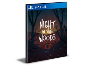 Night in The Woods- PS4 PSN MÍDIA DIGITAL