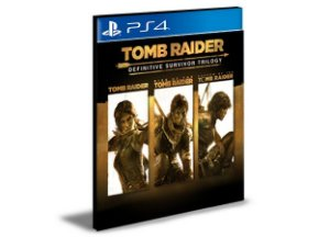 Tomb Raider: Definitive Survivor Trilogy  PS4 e PS5 Midia Digital