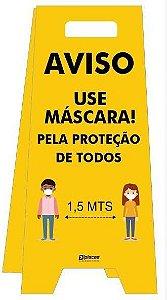 Placa tipo Cavalete em PS - Aviso - Use Máscara - Contra COVID-19