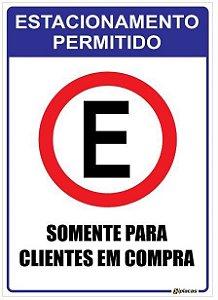 Placa Estacionamento Permitido - Somente para Clientes em Compra
