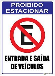 Placa Proibido Estacionar - Entrada e Saída de Veículos