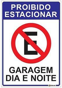 Placa Proibido Estacionar - Garagem Dia e Noite