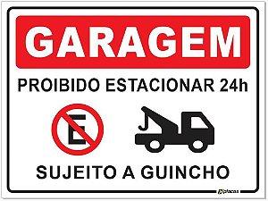 Placa - Garagem - Proibido estacionar 24h sujeito a guincho