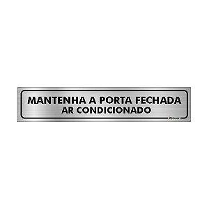 Placa Identificação - Mantenha a Porta Fechada Ar condicionado - Aluminio