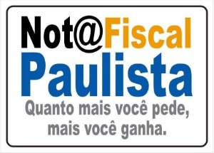 Placa Nota Fiscal Paulista - 30x20cm