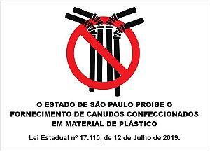 Placa Proibido de Canudos Plásticos - Lei Estadual SP 17.110/2019 - 30x20cm