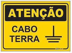 Placa Atenção - Cabo Terra