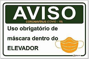 Placa - Aviso - Uso obrigatório de máscara dentro do elevador