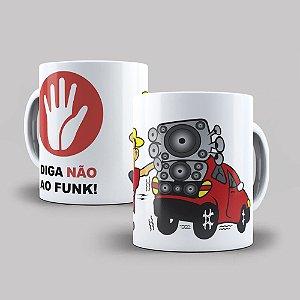 Caneca de Porcelana 325ml Personalizada Diga Não ao Funk