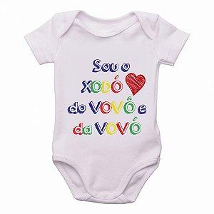 Body Bebê Roupa Infantil Criança Sou o Xodó do vovô e vovó