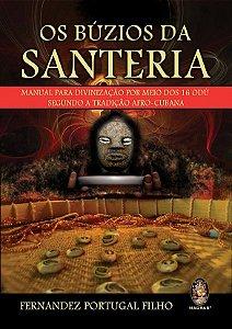 Os Búzios da Santeria - Fernandez Portugal Filho