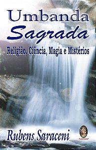 Umbanda Sagrada - Religião, Ciência, Magia e Mistérios