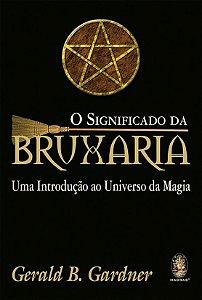 O Significado da Bruxaria