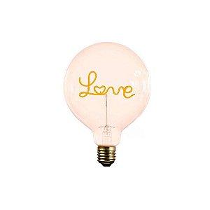Lâmpada Filamento LED Retrô - G125 LOVE - BIVOLT