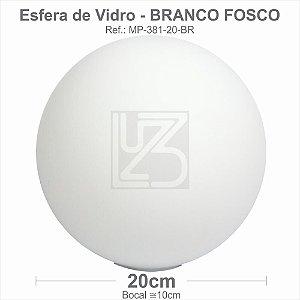 VIDRO ESFERA S/ COLARINHO 20CM BOCAL 10CM - BRANCO FOSCO